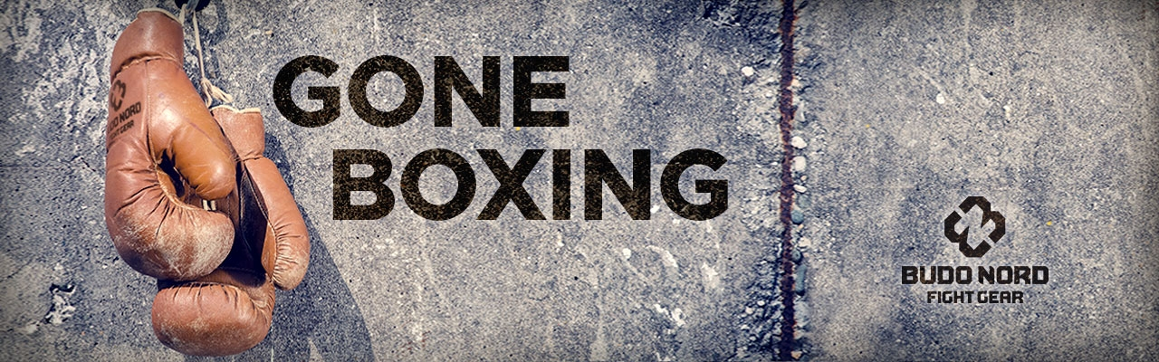 Gone Boxing!